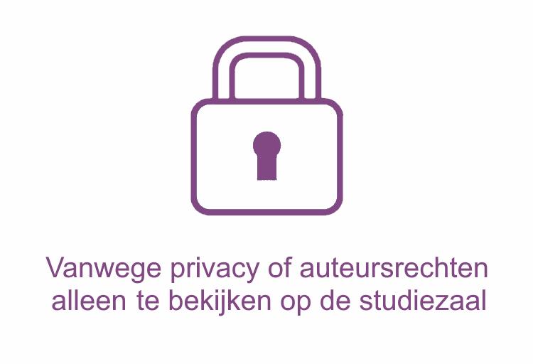 Vanwege privacy of auteursrechten alleen te bekijken op de studiezaal